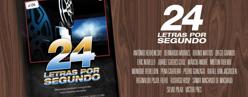 """""""24 Letras por Segundo"""" (org. Rodrigo Rosp)"""