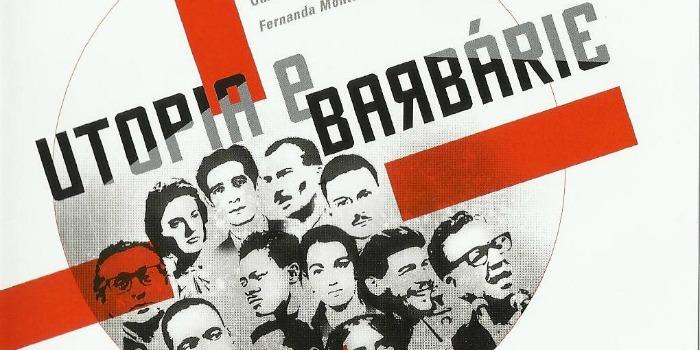 Utopia e Barbárie, de Silvio Tendler