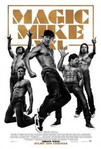 Pôster de Magic Mike XXL