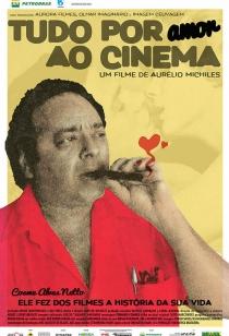 Cartaz de Tudo por Amor ao Cinema