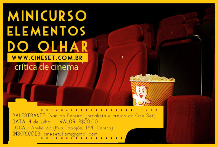 Minicurso Elementos do Olhar - Crítica de Cinema - Cine Set