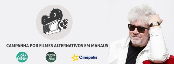 Campanha por Filmes Alternativos em Manaus retorna com apoio do Cine Set e Cinema de Arte