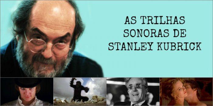 Videocast Cine Set – As Trilhas Sonoras de Stanley Kubrick