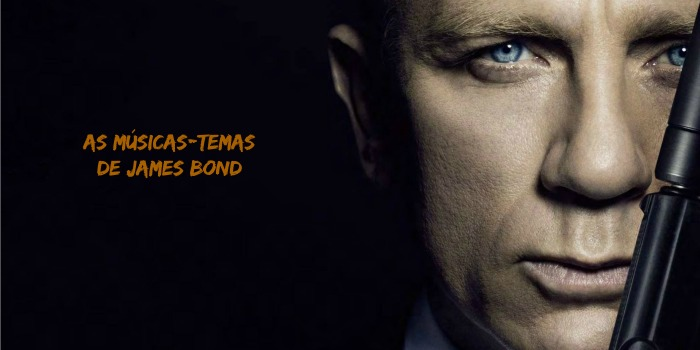 Playlist Cine Set – As Músicas-Temas de James Bond