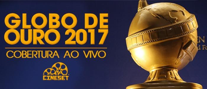 Globo de Ouro 2017: Cobertura em Tempo Real do Cine Set