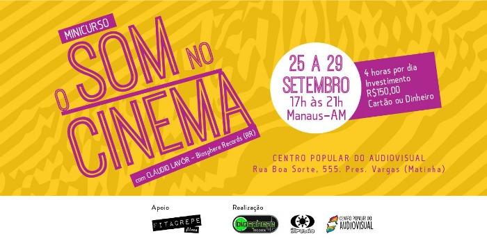 Minicurso sobre 'O Som no Cinema' abre inscrições em Manaus