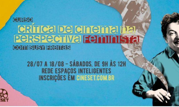 Cine Set abre inscrições para curso de crítica de cinema e feminismo em Manaus