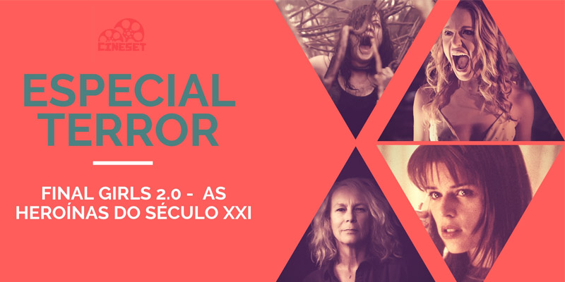 Final Girls 2.0 –  as heroínas do terror do século XXI