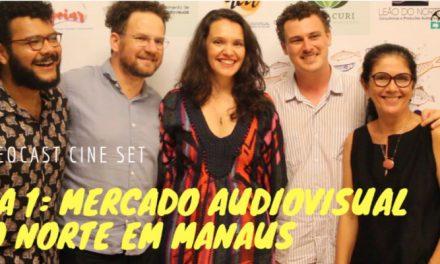 Dia 1: Mercado Audiovisual do Norte em Manaus