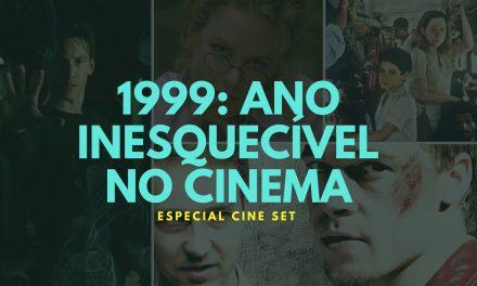 Por que 1999 foi um ano inesquecível para o cinema mundial?