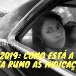 Oscar 2019: como está a disputa rumo as indicações?