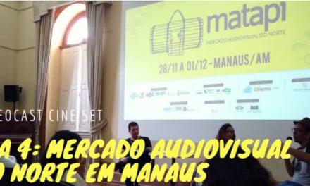 Último Dia: Mercado Audiovisual do Norte em Manaus
