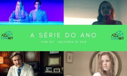 Cine Set elege a Melhor Série de 2018