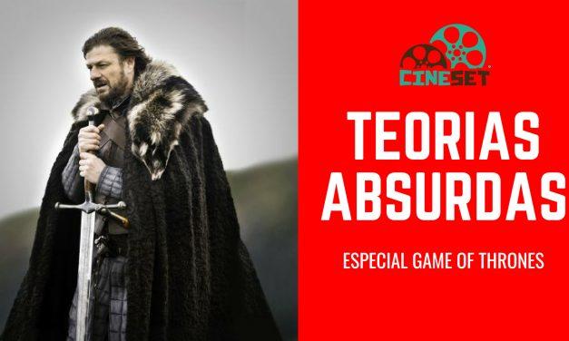 Game of Thrones: as Cinco Teorias Mais Absurdas