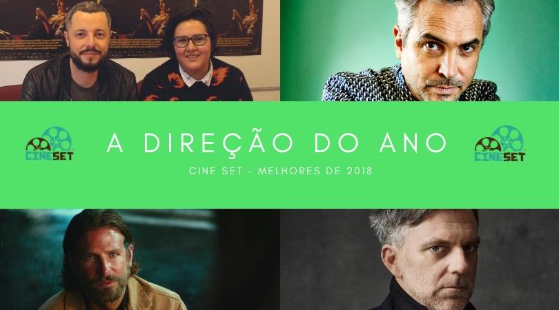 Cine Set elege a Melhor Direção de Cinema de 2018