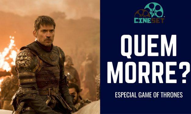 Game of Thrones: Quem tem tudo para morrer na temporada final?