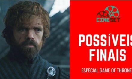 Game of Thrones: 7 Possíveis Finais Agridoces da Série