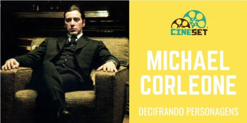 Michael Corleone e os Arcos Dramáticos Negativos do Cinema