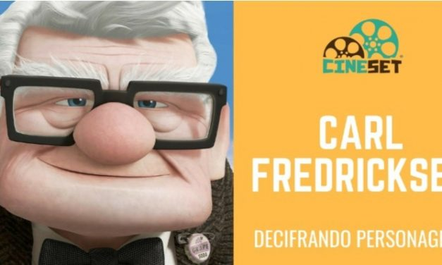 Decifrando Personagens: Carl Fredricksen, de 'Up – Altas Aventuras'