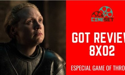 Game of Thrones 8×02: Review, Pontos Altos e Baixos, Expectativas