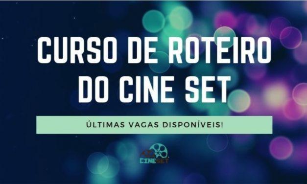 ÚLTIMAS VAGAS: curso de roteiro do Cine Set inicia neste sábado
