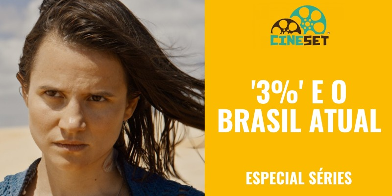 '3%': As Relações entre o Brasil atual e a série da Netflix