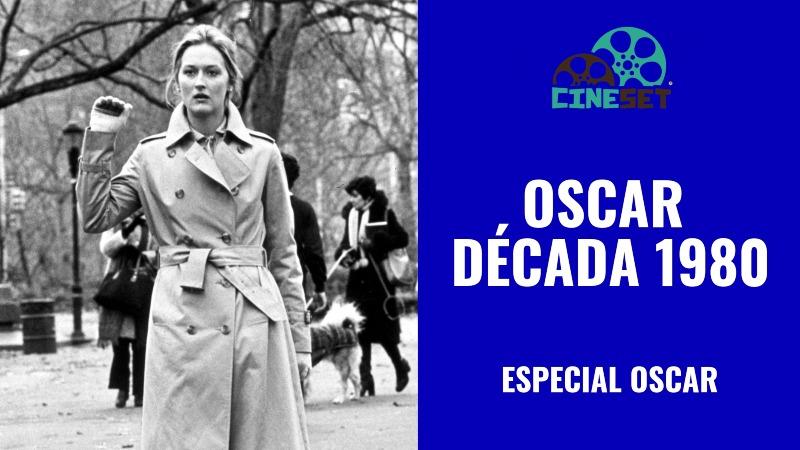 Oscar: TOP 10 Melhores Vencedores da Década 1980