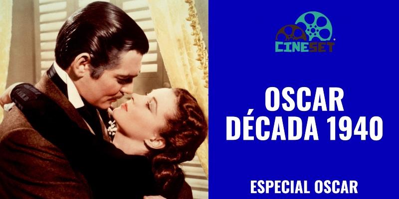 Oscar: Top 10 Melhores Vencedores da Década 1940