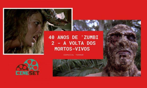 40 anos de 'Zumbi 2 – A Volta dos Mortos-Vivos': saga italiana do cinema zumbi