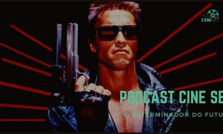 Podcast Cine Set #17: 'O Exterminador do Futuro'