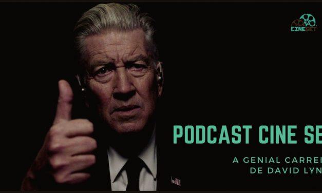 Podcast Cine Set #16: A Genial Carreira de David Lynch
