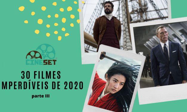 Os 30 Filmes Imperdíveis de 2020 – Parte III
