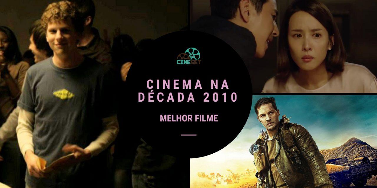 Eleição Cine Set: O Melhor Filme da Década 2010