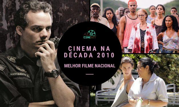 Eleição Cine Set: O Melhor Filme Brasileiro da Década 2010