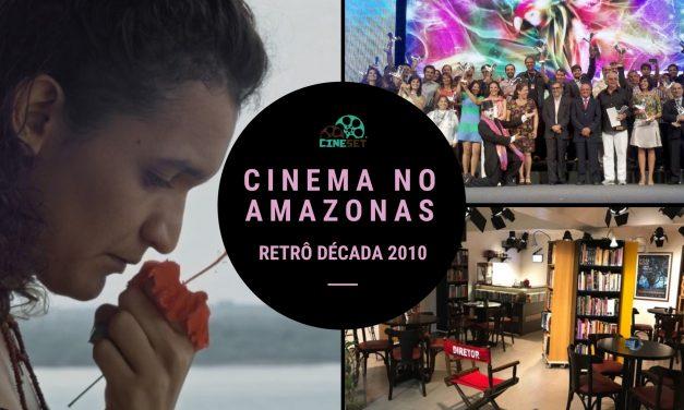 De 'A Floresta de Jonathas' ao 'Casarão de Ideias': o cinema no Amazonas na década 2010