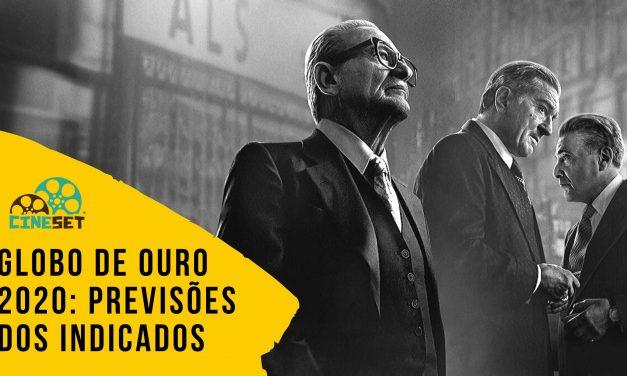 Globo de Ouro 2020: Previsão Final das Indicações