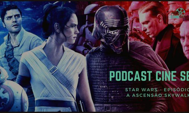 Podcast Cine Set #22: Star Wars: A Ascensão Skywalker (COM SPOILERS)