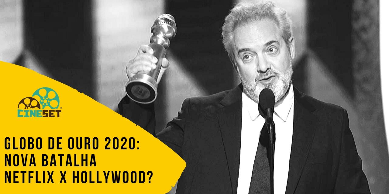 Globo de Ouro 2020: Nova Batalha Netflix x Hollywood?