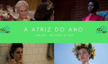 Cine Set elege a Melhor Atriz do Cinema em 2019