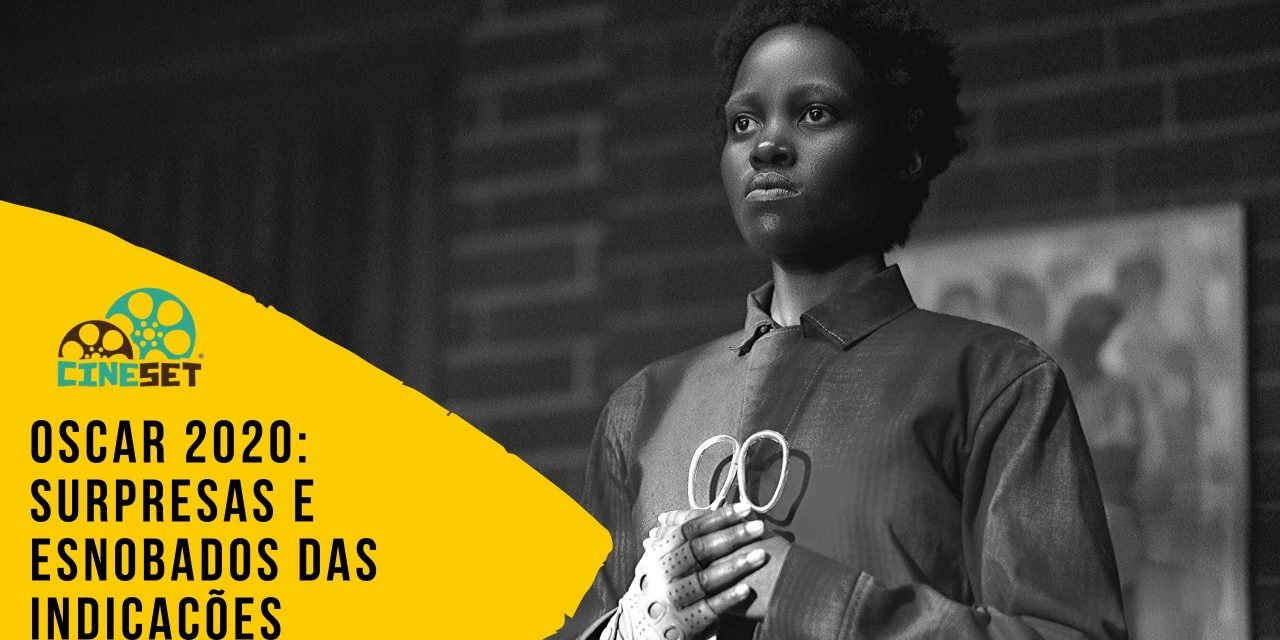 Oscar 2020: As Surpresas e Esnobados das Indicações