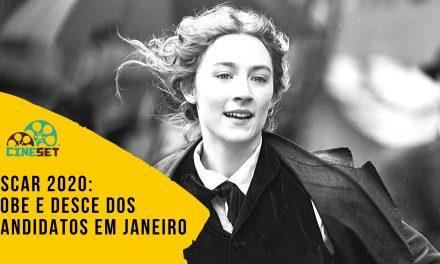 Oscar 2020: Sobe e Desce dos Candidatos em Janeiro