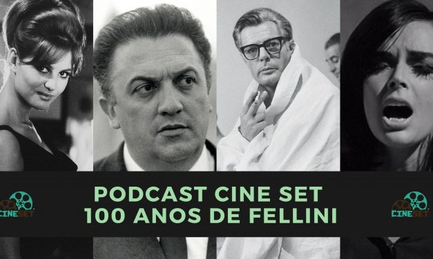 """Podcast Cine Set #28: """"8 ½"""" e os 100 Anos de Fellini"""
