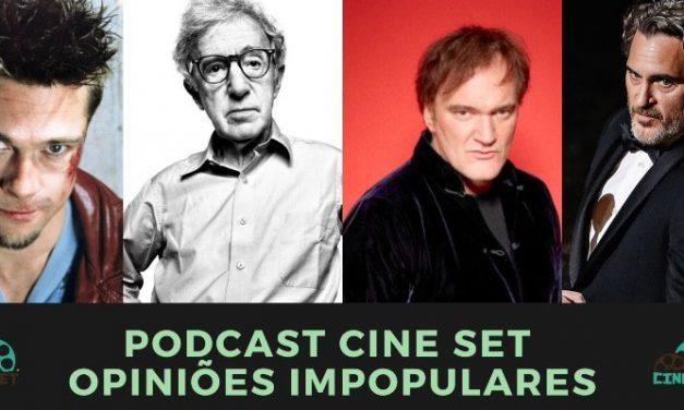 Podcast Cine Set #29: Opiniões Impopulares de Cinema