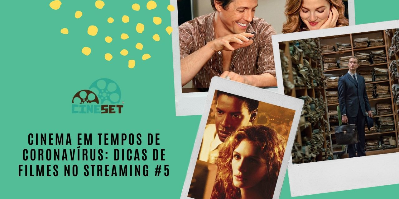 Cinema em tempos de coronavírus: dicas de filmes no streaming #5
