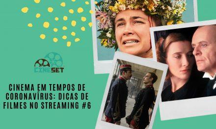 Cinema em Tempo de Coronavírus: Dicas de Filmes no Streaming #6
