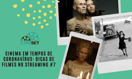 Cinema em Tempos de Coronavírus: Dicas de Filmes no Streaming #7