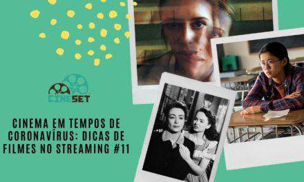 Cinema em Tempos de Coronavírus: Dicas de Filmes no Streaming #11