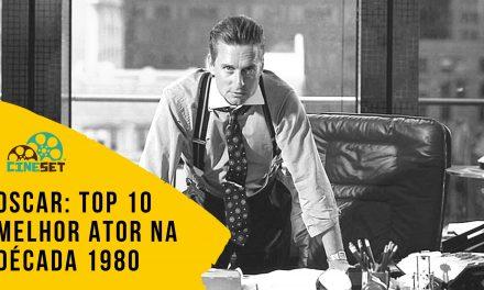 Oscar: TOP 10 Ganhadores de Melhor Ator na Década 1980