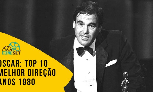 Oscar: TOP 10 Ganhadores de Melhor Direção na Década 1980