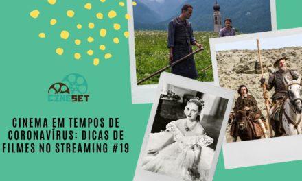 Cinema em Tempos de Coronavírus: Dicas de Filmes no Streaming #19